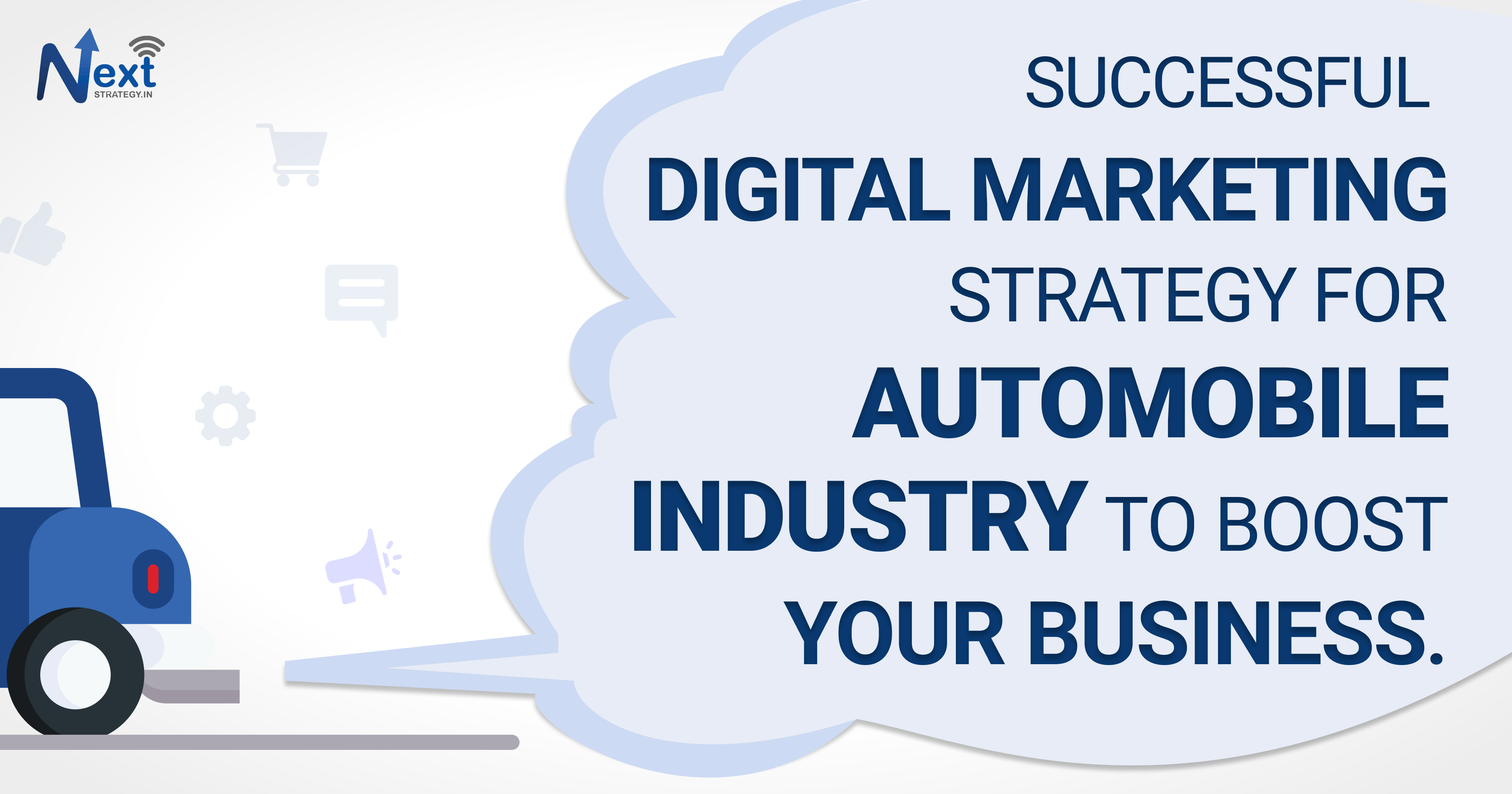 Digital Marketing Strategy for Automobile Industry - Next Strategy.in