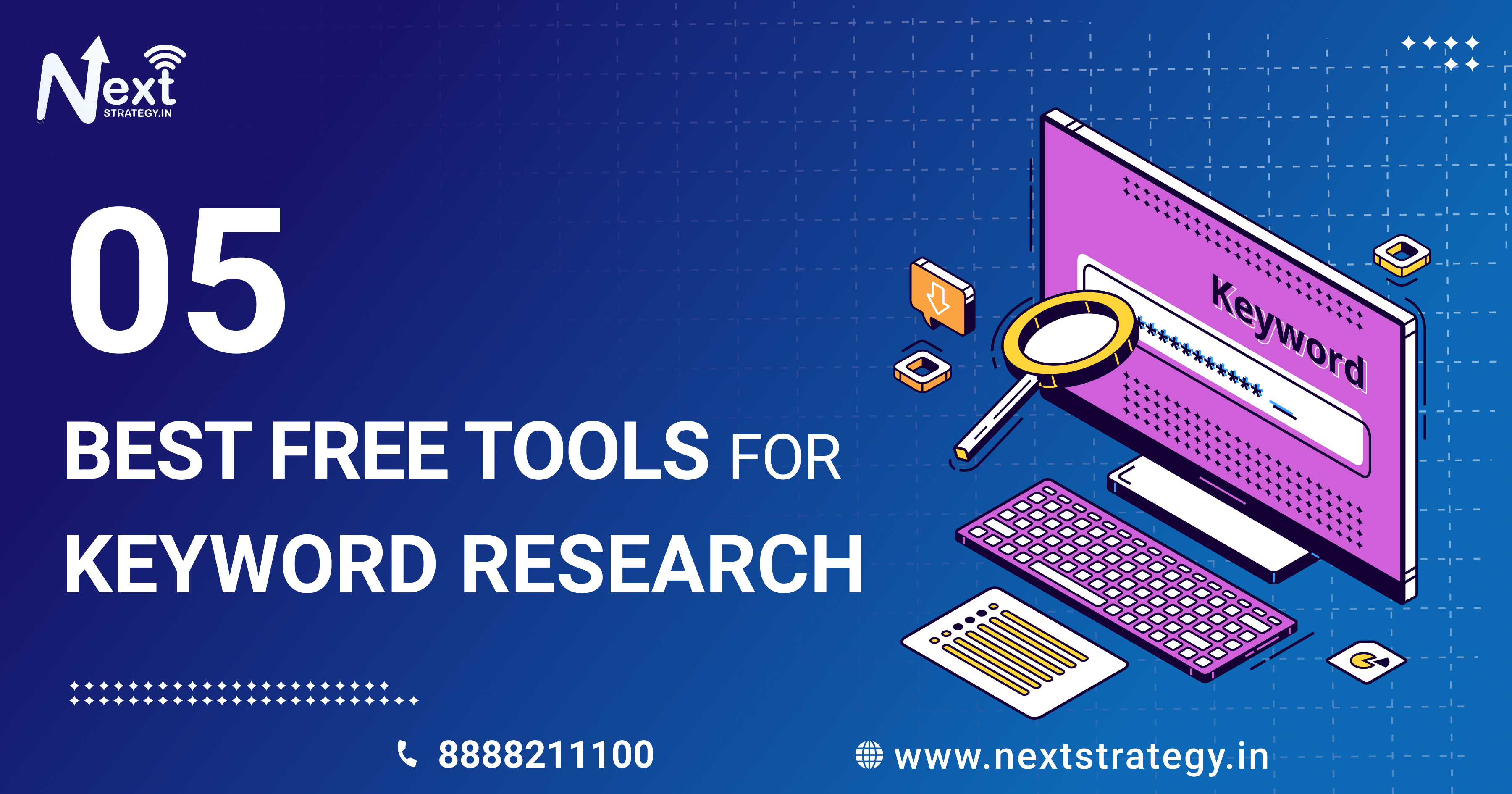 5 Best tools for keyword research - Nextstrategy.in