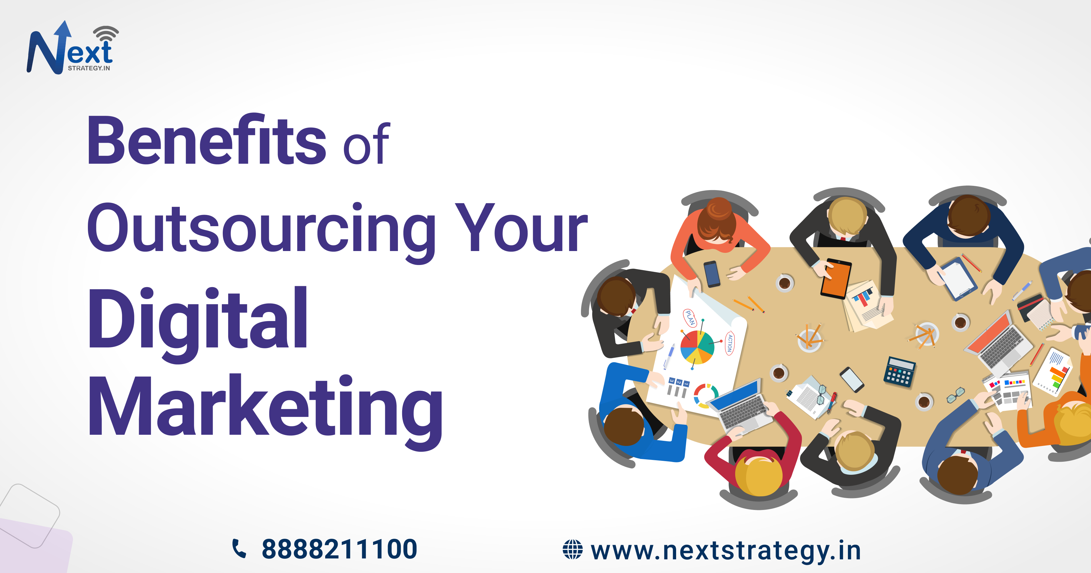 Benefits of Outsourcing digital marketing- Nextstrategy.in