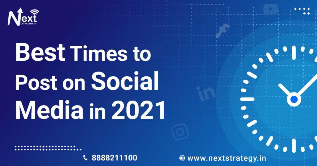 Best Times to post on social media in 2021
