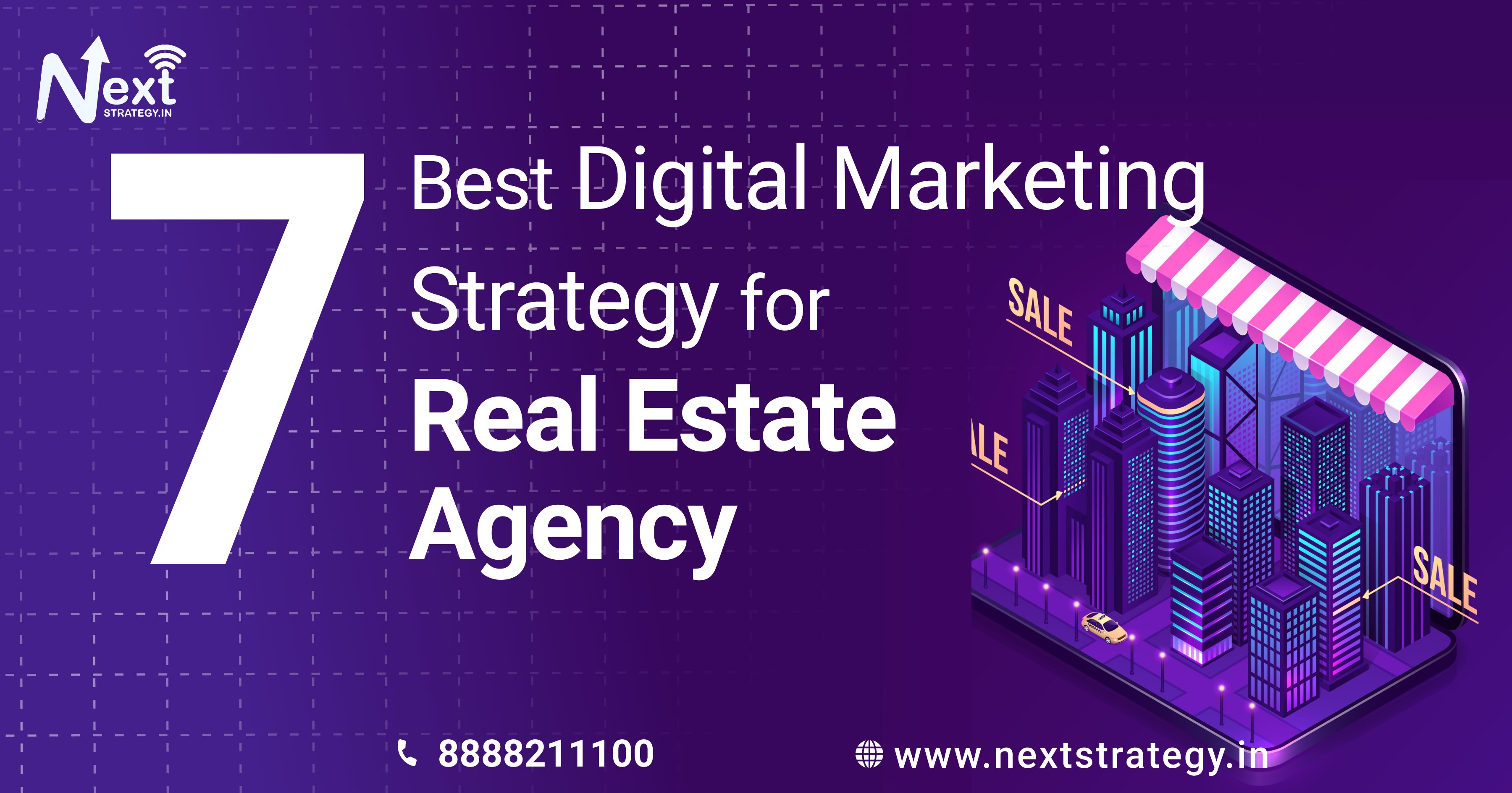 Best Digital Marketing Strategy for Real Estate Agency - Nextstrategy.in - Best Digital Marketing Company in Pune