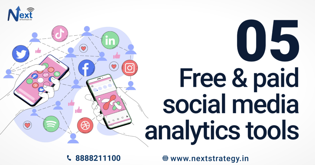 Free and paid social media analytics tools for marketers - Nextstrategy.in