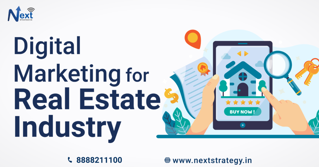 Digital Marketing for Real Estate Industry - Nextstrategy.in