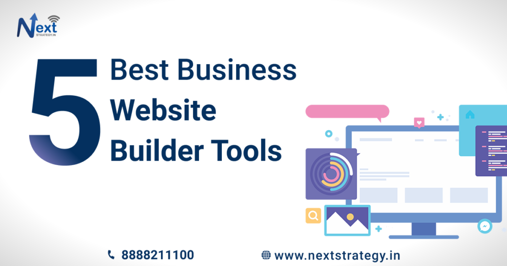 5 Best Business Website Builder Tools - Nextstrategy.in