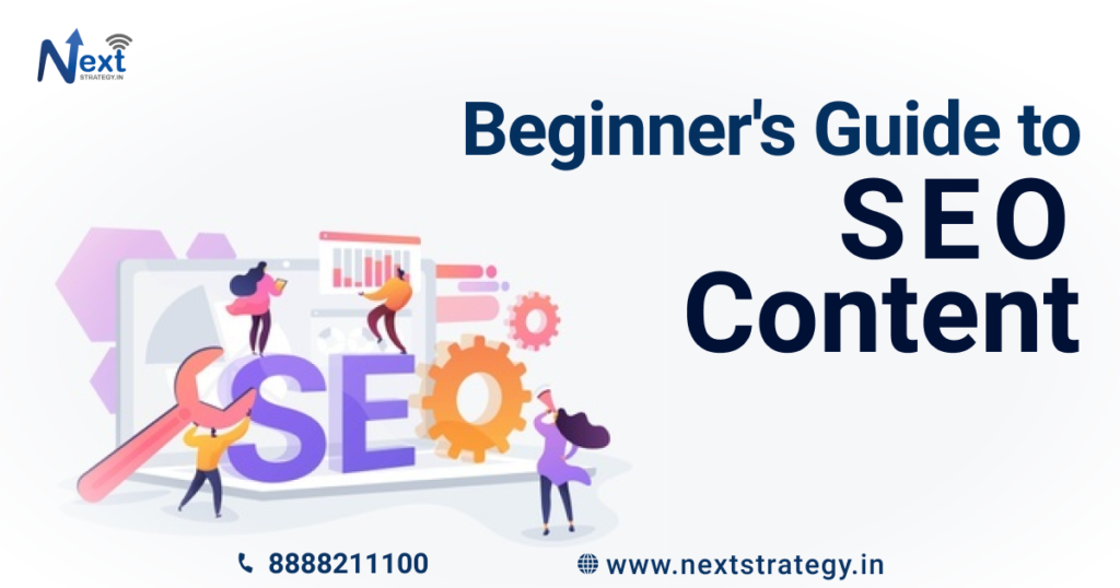 Beginner's Guide to SEO Content - Nextstrategy.in