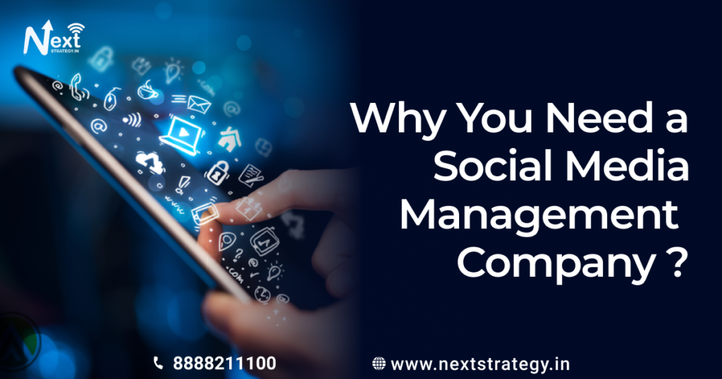 What is Social Media Management? Why You Need a Social Media Management Company ?
